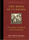 The Book of Customs - A Complete Handbook for the Jewish Year