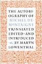 The Autobiography of Michel DeMontaigne